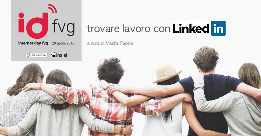 """""""Trovare lavoro con Linkedin"""" - a cura di Masha Fedele"""